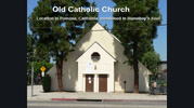Old Catholic Church; Pomona, California